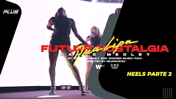 Future Nostalgia Tutorial | Heels | Parte #02