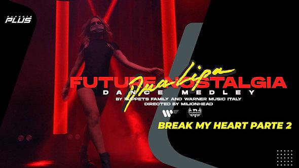 Future Nostalgia Tutorial | Break My Heart | Parte #08