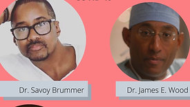 In conversation with Drs. Savoy Brummer and James Wood