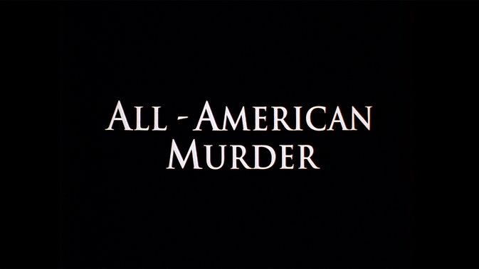 All-Americn Murder