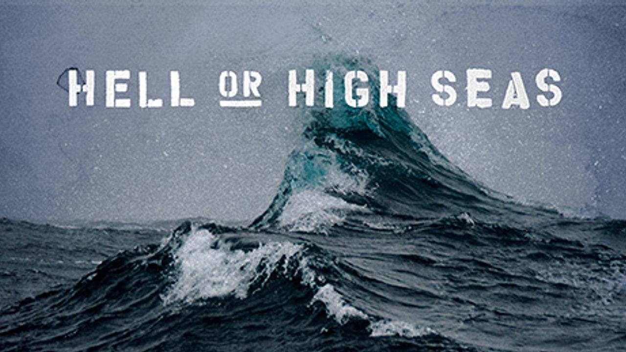 Hell or High Seas