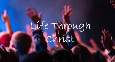 Life Through Christ - Romans 5:12
