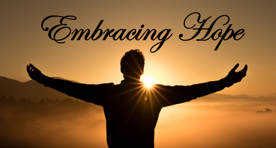 Embracing Hope, Gods' Outpouring Love