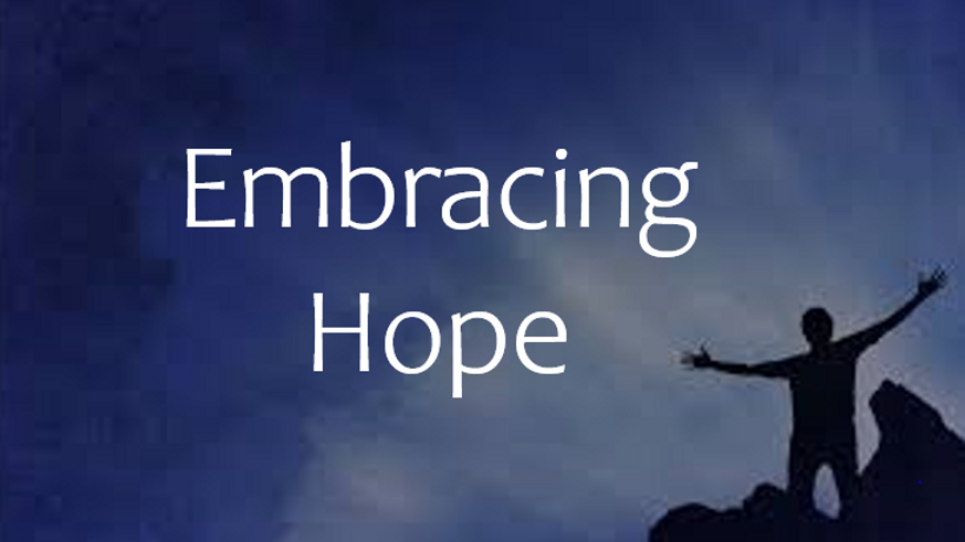 Embracing Hope - Romans 5:9