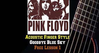 Pink Floyd Goodbye Blue Sky Lesson1