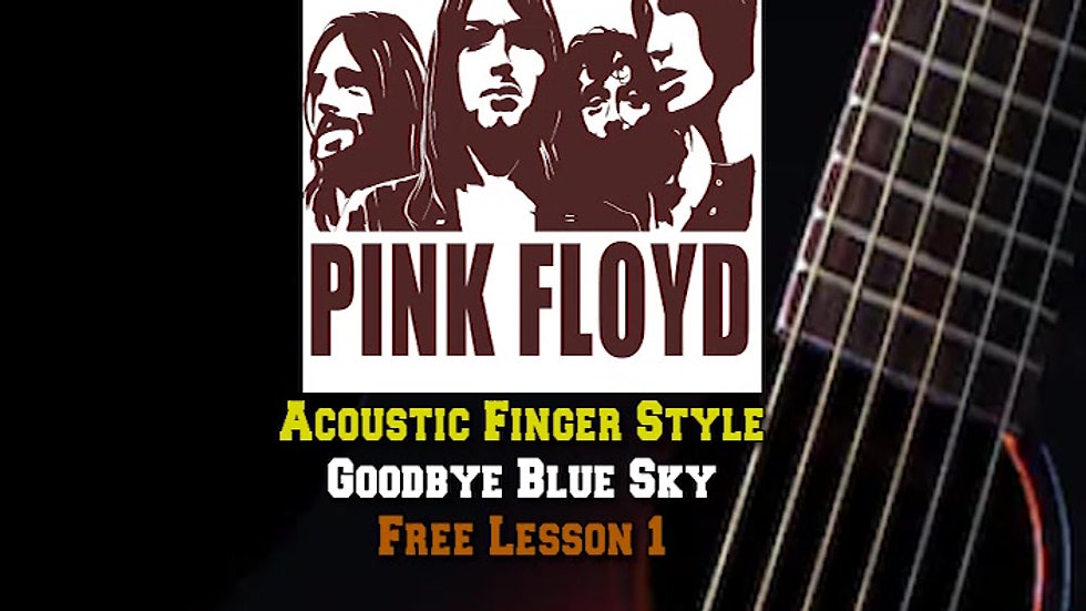 Pink Floyd Goodbye Blue Sky Lesson1