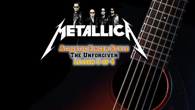 Metallica The Unforgiven Lesson 3