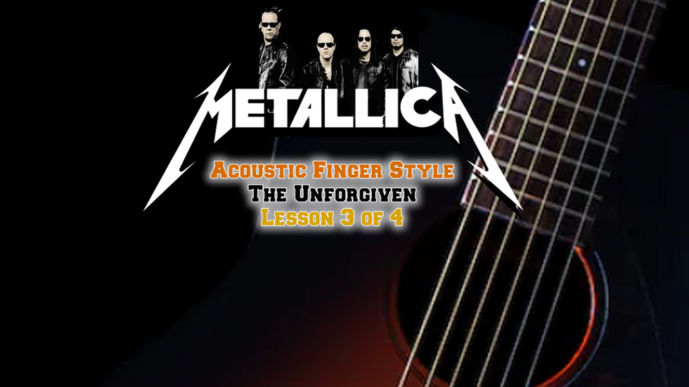 Metallica The Unforgiven Lesson 3