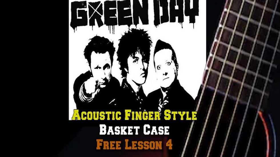 Green Day's Basket Case Lesson 4
