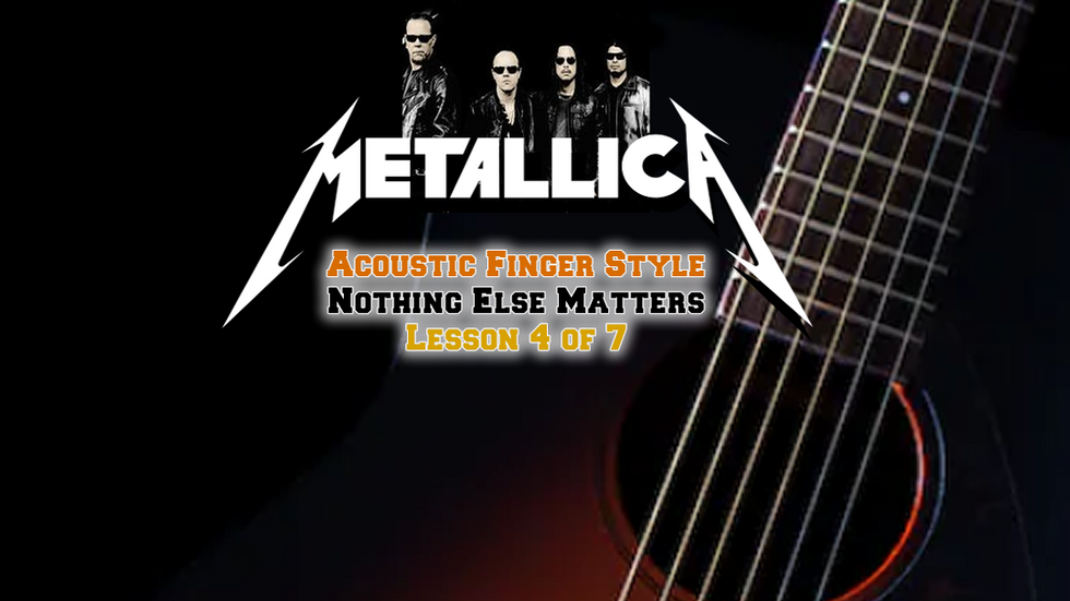 Metallica Nothing Else Matters Lesson4
