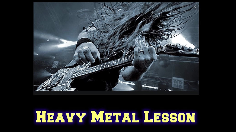 Heavy Metal Lesson