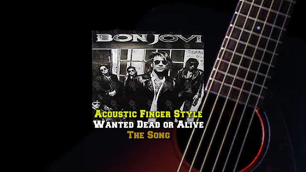 BonJovi's Wanted Dead or Alive