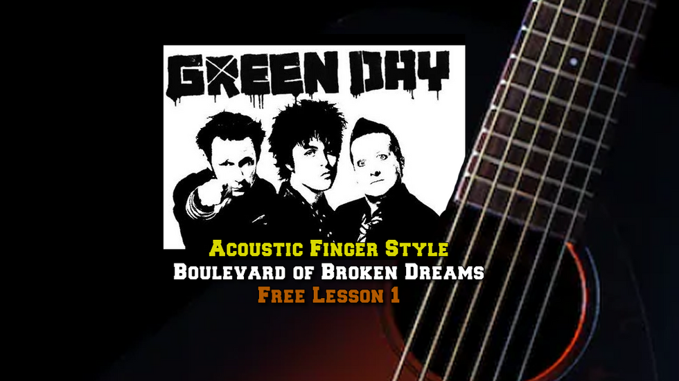 Green Day's Boulevard of Broken Dreams Lesson1