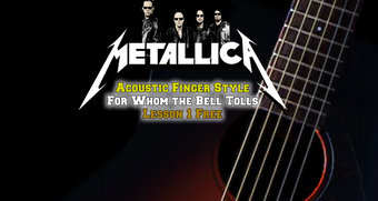 Metallica For Whom The Bell TollsLesson1