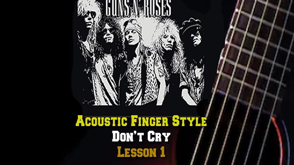 Guns and Roses Don't Cry Lesson 1