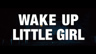 Wake Up Little Girl