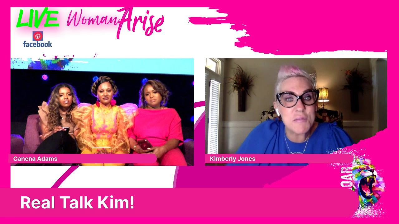 Woman Arise with Real Talk Kim!