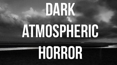 Dark Atmos Horror