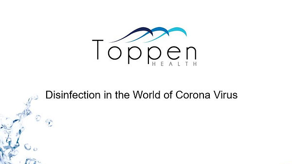 Toppen Health Owen Boyd Disinfection in the Age of Coronavirus plus demo 5.17.20