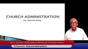Church Administration: Session three