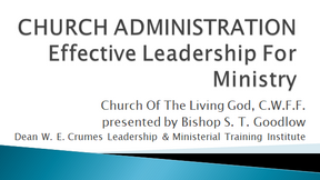Church Administration: Session one
