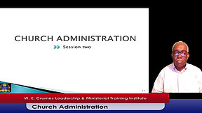 Church Administration: Session two