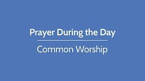 Prayer during the Day, Thursday 4 June 2020