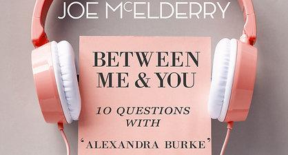 Between Me & You - Episode 03 - Alexandra Burke