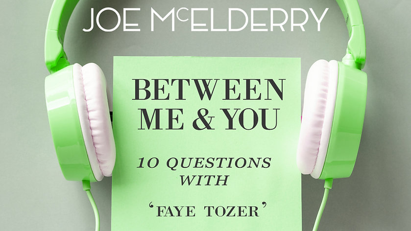 Between Me & You Episode 02 - Faye Tozer