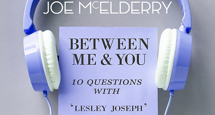 Between Me & You Episode 08 - Lesley Joseph