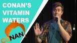 Conan's Vitamin Waters