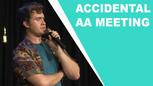 Accidental AA Meeting