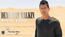 Jeremey Camp Dead Man Walking (Net)