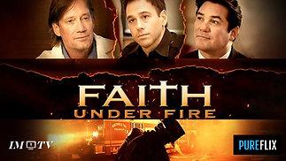 IMTV Faith Under Fire