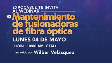 WEBINAR Mantenimiento de Fusionadoras de Fibra Optica.