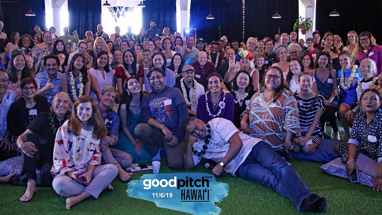 Good Pitch Local Hawai'i 2019