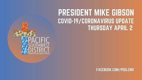 President Gibson Facebook Live 4/2/2020