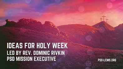 Ideas For Holy Week