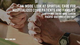 An Inside Look at Spiritual Care for Hospitalized COVID Patients and Families