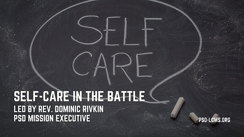 Self-Care in the Battle