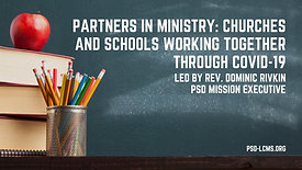 Partners in Ministry: Churches and Schools Working Together through COVID-19
