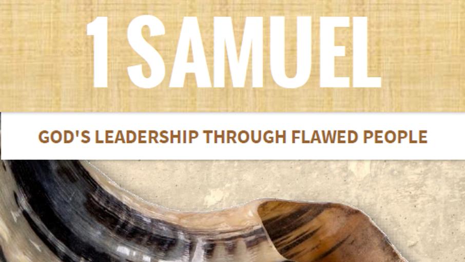 CHURCH@HOME MESSAGES - 1 SAMUEL