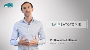 ORL - Méatotomie