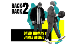 Back 2 Back: David Thomas Combo