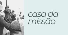CASA DA MISSÃO