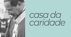 CASA DA CARIDADE