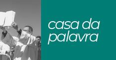 CASA DA PALAVRA