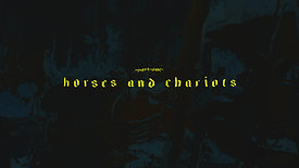 Part I. Horses And Chariots.
