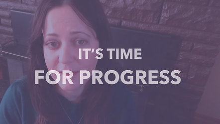 It's Time - For Progress