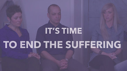 It's Time - To End the Suffering